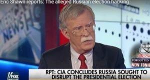 John Bolton False Flag Russia Hacking