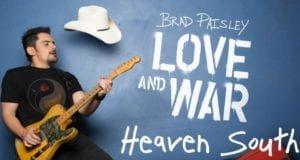 Brad Paisley Heaven South